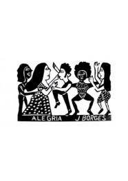 Xilogravura Alegria by J. Borges