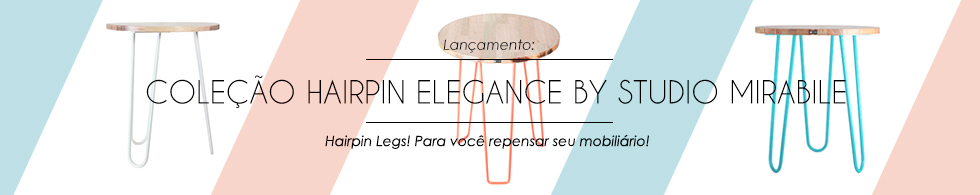 Móveis e Artigos de Decoração Coleção Harpin Elegance by Studio Mirabile